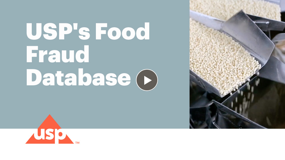 Learn about USP's Food Fraud Database.