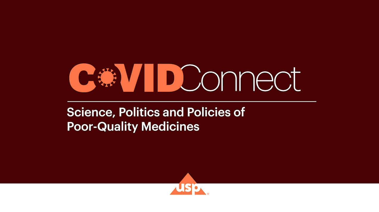 USP COVID-Connect | Science, Politics and Policies of Poor-Quality Medicines