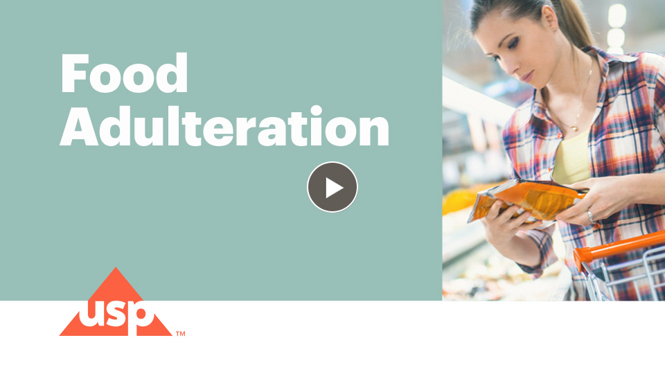 Learn why food adulteration is an issue.