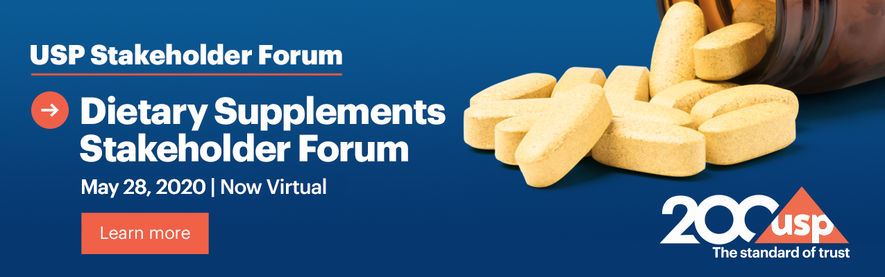 USP Dietary Supplements Stakeholder Forum is NOW VIRTUAL!