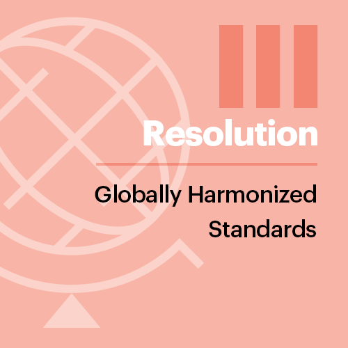 Resolution III: Globally Harmonized Standards