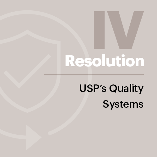 Resolution IV: USP's Quality Systems