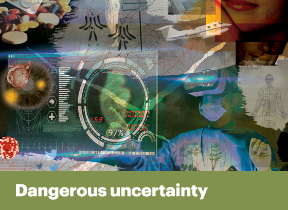 dangerous uncertainty